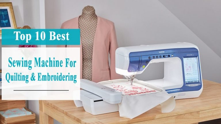 Best Quilting Sewing Machines