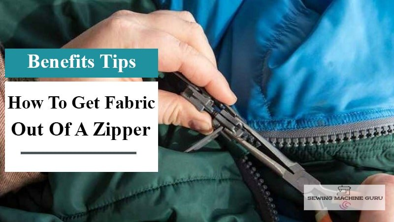 how to get fabric out of a zipper