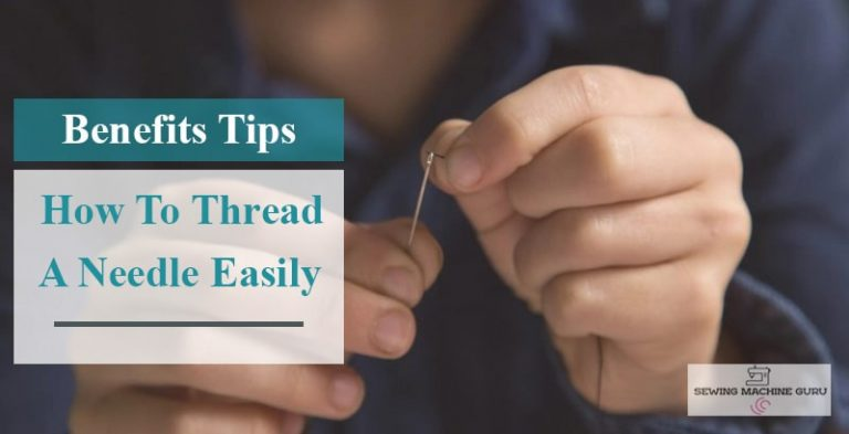 How To Thread A Needle Easily